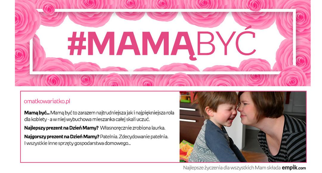 Konkurs na dzień matki – #MamąByć