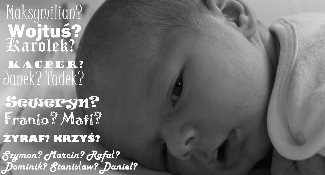 #TOP7: Jakiego imienia nie dawać dziecku.